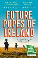 Cover for Future Popes of Ireland by Darragh Martin