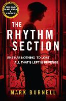 Cover for The Rhythm Section by Mark Burnell