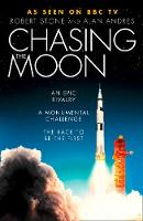 Cover for Chasing the Moon  by Robert Stone, Alan Andres