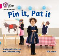 Cover for Pin it, Pat it Band 01a/Pink a by Charlotte Raby, Emily Guille-Marrett