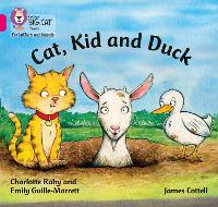 Cover for Cat, Kid and Duck Band 01b/Pink B by Charlotte Raby, Emily Guille-Marrett
