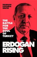Cover for Erdogan Rising  by Hannah Lucinda Smith