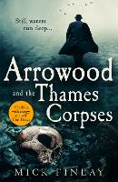 Cover for Arrowood and the Thames Corpses by Mick Finlay