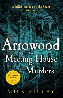 Cover for Arrowood and The Meeting House Murders by Mick Finlay