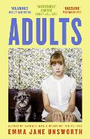 Cover for Adults by Emma Jane Unsworth