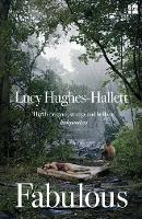 Cover for Fabulous by Lucy Hughes-Hallett