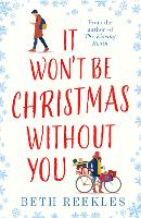 Cover for It Won't be Christmas Without You by Beth Reekles