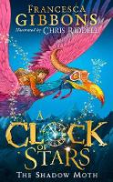 Cover for A Clock of Stars: The Shadow Moth by Francesca Gibbons