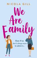 Cover for We Are Family by Nicola Gill