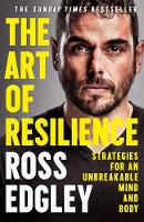 Cover for The Art of Resilience  by Ross Edgley
