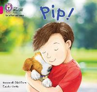 Cover for Pip! Band 01a/Pink a by Suzannah Ditchburn
