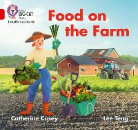 Cover for Food on the Farm Band 02b/Red B by Catherine Casey