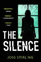 Cover for The Silence by Joss Stirling