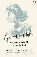 Cover for Genius and Ink Virginia Woolf on How to Read by Virginia Woolf