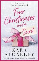Cover for Four Christmases and a Secret by Zara Stoneley