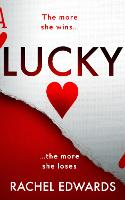 Cover for Lucky by Rachel Edwards