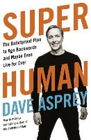 Cover for Super Human  by Dave Asprey