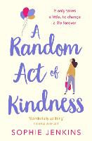 Cover for A Random Act of Kindness by Sophie Jenkins