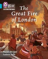 Cover for The Great Fire of London Band 07/Turquoise by Hawys Morgan