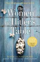 Cover for The Women at Hitler's Table by Rosella Postorino