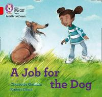Cover for A Job for the Dog Band 02b/Red B by Charlotte Guillain