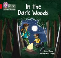 Cover for In the Dark Woods Band 02b/Red B by Hawys Morgan