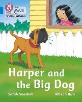 Cover for Harper and the Big Dog Band 04/Blue by Sarah Snashall