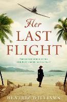Cover for Her Last Flight by Beatriz Williams