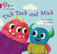 Cover for Tick Tock and Mick Band 01b/Pink B by Fiona Undrill