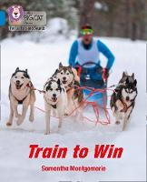 Cover for Train to Win Band 04/Blue by Samantha Montgomerie