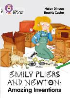 Cover for Emily Pliers and Newton: Amazing Inventions Band 10+/White Plus by Helen Dineen