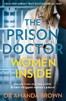 Cover for The Prison Doctor: Women Inside by Dr Amanda Brown