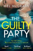 Cover for The Guilty Party by Mel McGrath