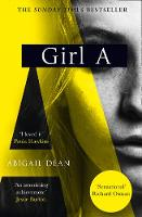 Cover for Girl A by Abigail Dean