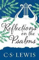 Cover for Reflections on the Psalms by C. S. Lewis