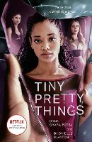 Cover for Tiny Pretty Things by Dhonielle Clayton, Sona Charaipotra