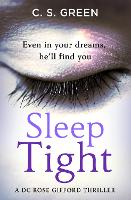 Cover for Sleep Tight  by C S Green