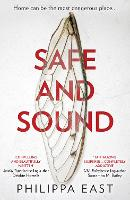 Cover for Safe and Sound by Philippa East