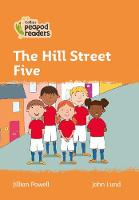 Cover for Level 4 - The Hill Street Five by Jillian Powell