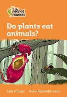 Cover for Level 4 - Do plants eat animals? by Sally Morgan