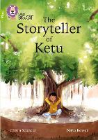 Cover for The Storyteller of Ketu Band 11+/Lime Plus by Chitra Soundar