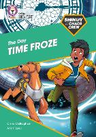 Cover for Shinoy and the Chaos Crew: The Day Time Froze Band 10/White by Chris Callaghan