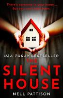Cover for The Silent House by Nell Pattison