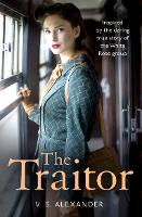Cover for The Traitor by V. S. Alexander