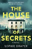 Cover for The House of Secrets by Sophie Draper