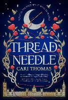Cover for Threadneedle by Cari Thomas
