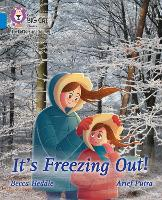 Cover for It's freezing out! Band 04/Blue by Becca Heddle