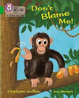 Cover for Don't Blame Me! Band 05/Green by Charlotte Guillain