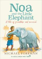 Cover for Noa and the Little Elephant by Michael Foreman