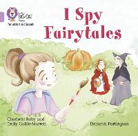 Cover for I Spy Fairytales Band 00/Lilac by Emily Guille-Marrett, Charlotte Raby